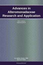 Advances in Alteromonadaceae Research and Application: 2012 Edition: ScholarlyBrief