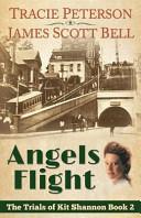 Angels Flight The Trials Of Kit Shannon 2  Book PDF