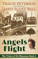 Angels Flight  the Trials of Kit Shannon  2  Book