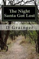 The Night Santa Got Lost