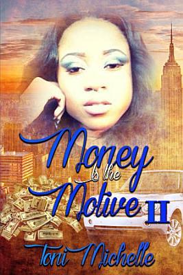 Money Is The Motive 2