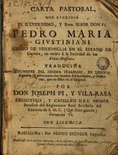 Carta pastoral que escribió ... Fr. Pedro Maria Givstiniani, obispo de Ventimiglia ..., en orden à la sociedad de los Franc-Massones