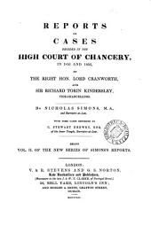 Reports of Cases Decided in the High Court of Chancery: In 1850 [and 1852] by the Right Hon. Lord Cranworth [and Sir Richard Torin Kindersley, Volume 2