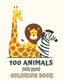 100 Animals for Kids Coloring Book