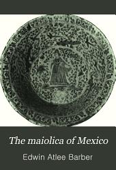 The Maiolica of Mexico