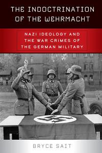 The Indoctrination of the Wehrmacht PDF
