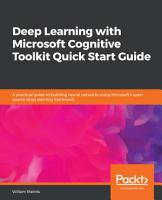 Deep Learning with Microsoft Cognitive Toolkit Quick Start Guide PDF
