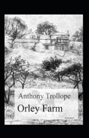 Orley Farm Annotated