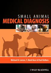 Small Animal Medical Diagnosis: Edition 3