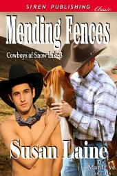 Mending Fences [Cowboys of Snow Lake 3]