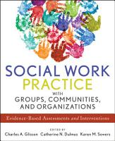 Social Work Practice with Groups  Communities  and Organizations PDF