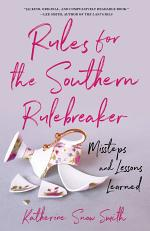 Rules for the Southern Rule Breaker