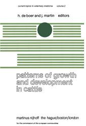 Patterns of Growth and Development in Cattle: A Seminar in the EEC Programme of Coordination of Research on Beef Production held at Ghent, October 11–13, 1977