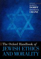 The Oxford Handbook of Jewish Ethics and Morality PDF