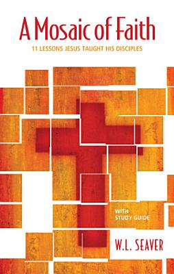 A Mosaic of Faith