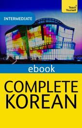 Complete Korean (Learn Korean with Teach Yourself)