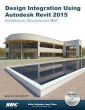 Design Integration Using Autodesk Revit 2015