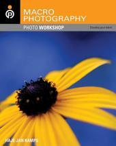 Macro Photography Photo Workshop