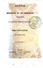 Journal de médecine et de chirurgie pratique: à l'usage des médecins praticiens, Volume26