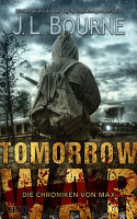 Tomorrow War   Die Chroniken von Max PDF