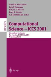 Computational Science — ICCS 2001: International Conference San Francisco, CA, USA, May 28–30, 2001 Proceedings, Part 1
