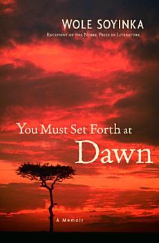 You Must Set Forth at Dawn PDF