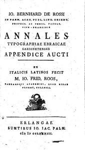 Annales Typographiae Ebraicae Sabionetenses Appendice Aucti Ex Italicis Latinos Fecit M. Jo. Frid. Roos