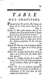 Traité du signe de la croix fait de la main ou la religion catholique justifiée sur l'usage de ce signe: ouvrage historique et moral