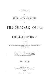 The Texas Reports: Cases Adjudged in the Supreme Court, Volume 25