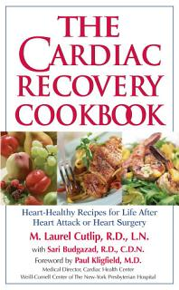 The Cardiac Recovery Cookbook Book