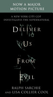 Deliver Us from Evil  A New York City Cop Investigates the Supernatural PDF