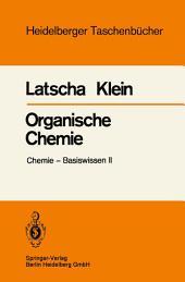 Organische Chemie: Chemie — Basiswissen II
