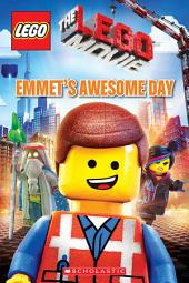Emmet's Awesome Day (LEGO: The LEGO Movie)