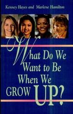 What Do We Want to Be When We Grow Up?