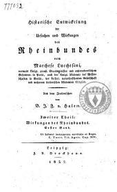 Historische Entwickelung der Ursachen und Wirkungen des Rheinbundes: Wirkungen des Rheinbundes. II, 1-2, Band 1