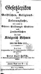 Gesetzlexikon im geistlichen, religions- und toleranzfache, etc., für das königreich Böhmen von 1601 bis ende [1825].