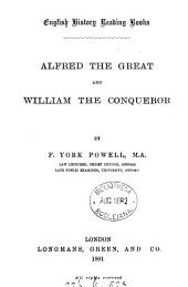 Alfred the great and William the conqueror