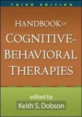 Handbook of Cognitive-Behavioral Therapies, Third Edition: Edition 3