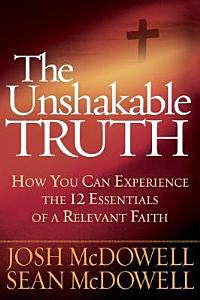 The Unshakable Truth   Book