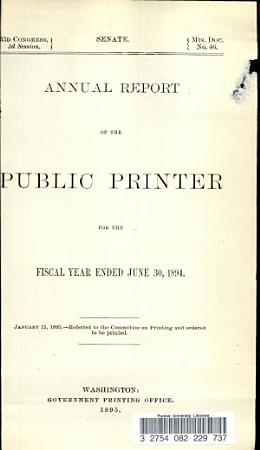 Annual Report of the Public Printer for the Fiscal Year Ended June 30  1894 PDF