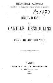 Oeuvres de Camille Desmoulins: Volume 3