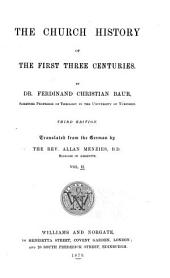 The Church History of the First Three Centuries: Volume 2