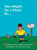 You Might Be a Hack If...