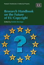 Research Handbook on the Future of EU Copyright