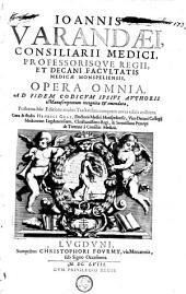Ioannis Varandaei ... Opera omnia: ad fidem codicum ipsius authoris MSS. recognita et emendata