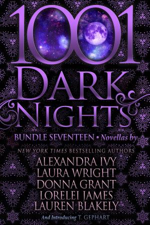 1001 Dark Nights  Bundle Seventeen PDF