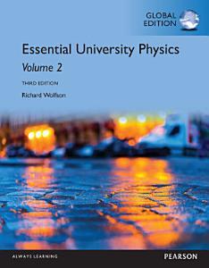 Essential University Physics  Volume 2  Global Edition