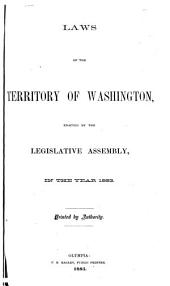 Laws of the Territory of Washington: Enacted by the Legislative Assembly