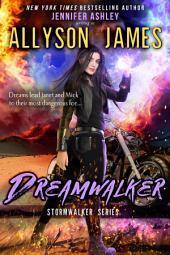 Dreamwalker: Stormwalker, Book 5