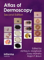 An Atlas of Dermoscopy: Edition 2